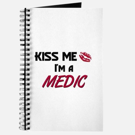 Kiss Me I'm a MEDIC Journal