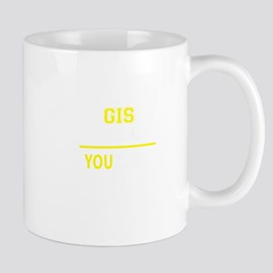GIS thing, you wouldn't understand! Mugs