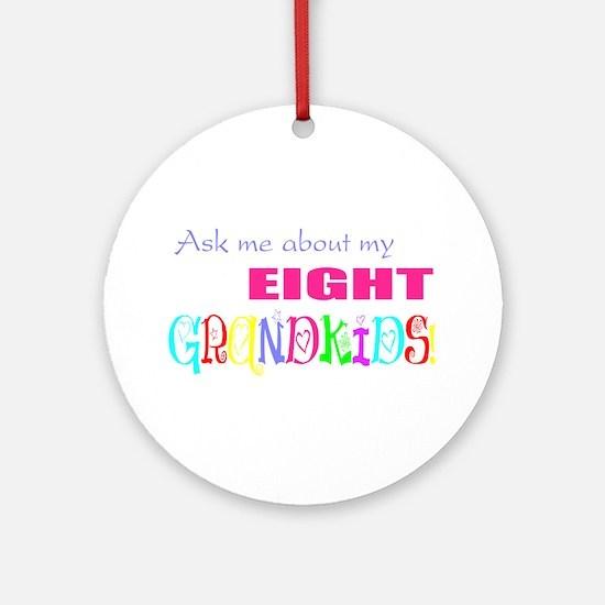 Eight Grandkids Ornament (Round)