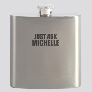 Just ask MICHELLE Flask