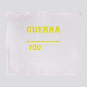 GUERRA thing, you wouldn't understan Throw Blanket