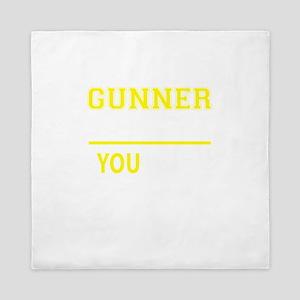 GUNNER thing, you wouldn't understand! Queen Duvet
