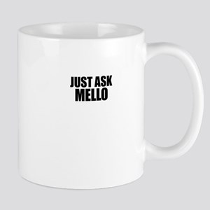 Just ask MELLO Mugs