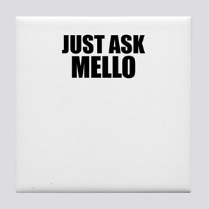 Just ask MELLO Tile Coaster