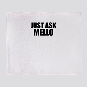 Just ask MELLO Throw Blanket
