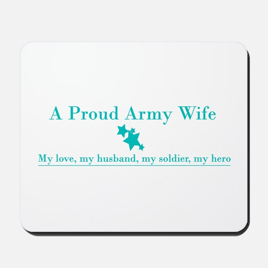 Proud Army Wife Mousepad - Teal
