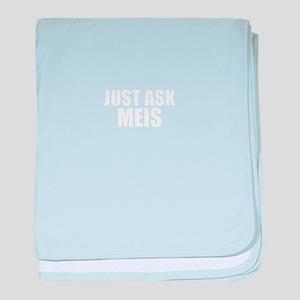 Just ask MEIS baby blanket