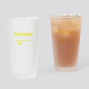 HASTINGS thing, you wouldn't unders Drinking Glass