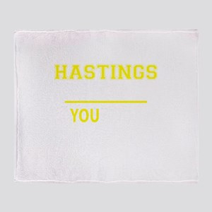 HASTINGS thing, you wouldn't underst Throw Blanket
