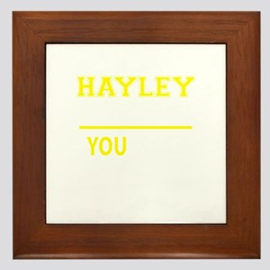 HAYLEY thing, you wouldn't understand! Framed Tile