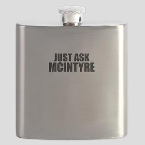 Just ask MCINTYRE Flask