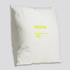 HERON thing, you wouldn't unde Burlap Throw Pillow