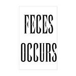 Feces Occurs Rectangle Sticker