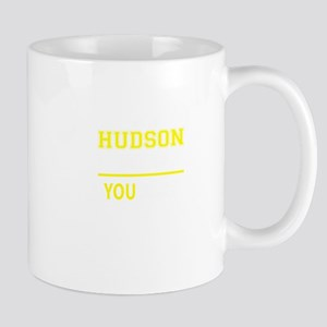 HUDSON thing, you wouldn't understand! Mugs