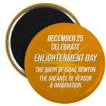 Enlightenment Day Magnet Magnets