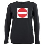 No entry Plus Size Long Sleeve Tee