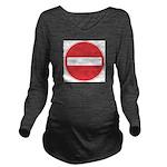 No entry Long Sleeve Maternity T-Shirt