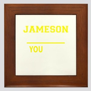 JAMESON thing, you wouldn't understand Framed Tile