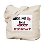 Kiss Me I'm a MARKET RESEARCHER Tote Bag