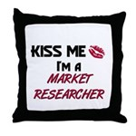 Kiss Me I'm a MARKET RESEARCHER Throw Pillow