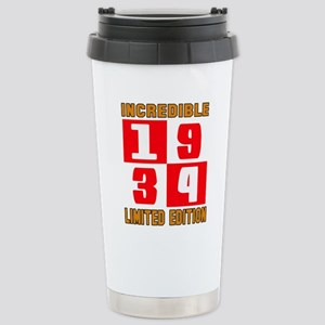 Incredible 1934 Limited Stainless Steel Travel Mug