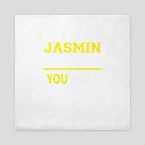 JASMIN thing, you wouldn't understand! Queen Duvet