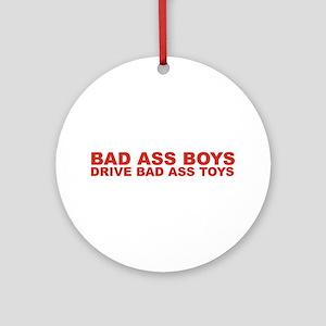 BAD ASS BOYS Round Ornament