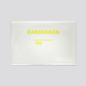 KARDASHIAN thing, you wouldn't understand! Magnets