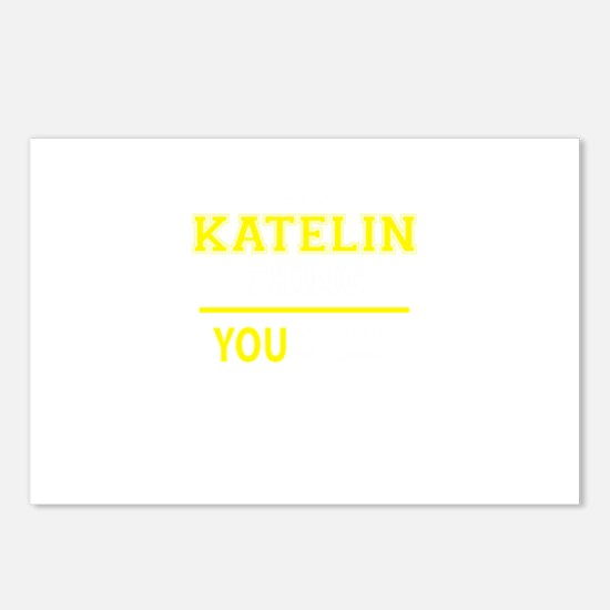 KATELIN thing, you wouldn Postcards (Package of 8)