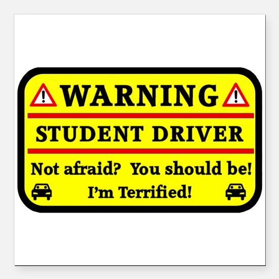 "Warning Student Driver Square Car Magnet 3"" x 3"""