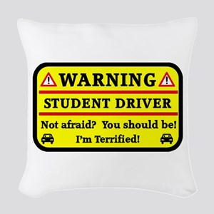 Warning Student Driver Woven Throw Pillow