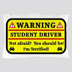 Warning Student Driver Pillow Case