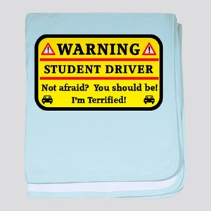 Warning Student Driver baby blanket