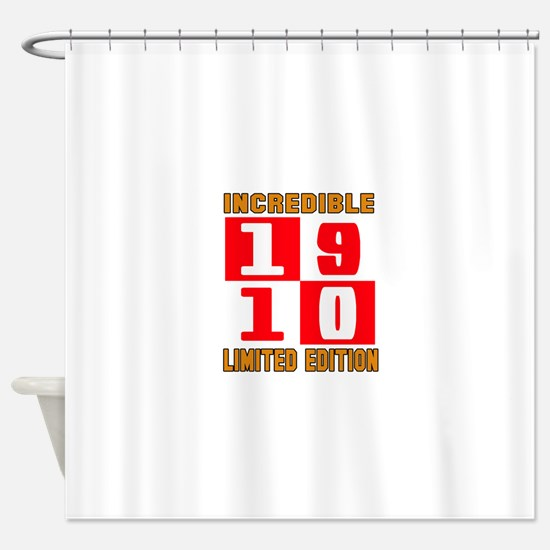 Incredible 1910 Limited Edition Shower Curtain