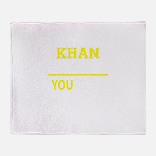 KHAN thing, you wouldn't understand! Throw Blanket