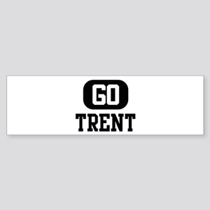 Go TRENT Bumper Sticker