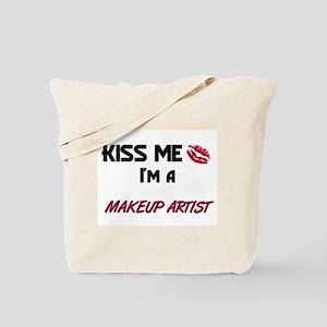 Kiss Me I'm a MAKEUP ARTIST Tote Bag
