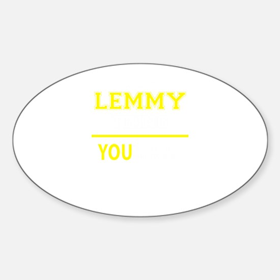 LEMMY thing, you wouldn't understand! Decal