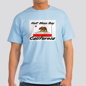 Half Moon Bay California Light T-Shirt