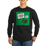 Dangerous Dachshund Long Sleeve Dark T-Shirt