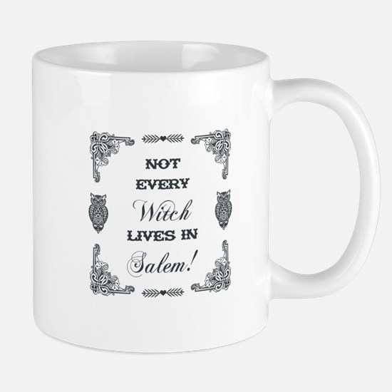 NOT EVERY WITCH... Mugs