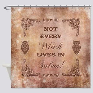 NOT EVERY WITCH Shower Curtain