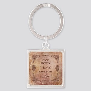 NOT EVERY WITCH... Keychains