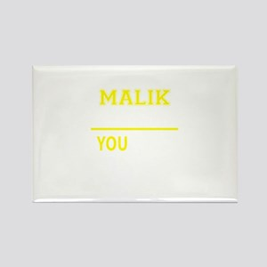MALIK thing, you wouldn't understand! Magnets