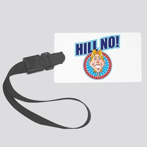 Hill No Large Luggage Tag