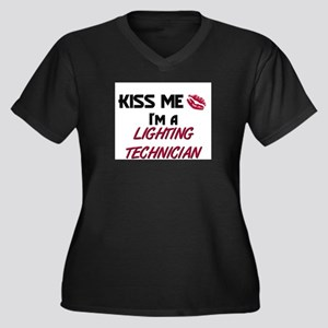 Kiss Me I'm a LIGHTING TECHNICIAN Women's Plus Siz