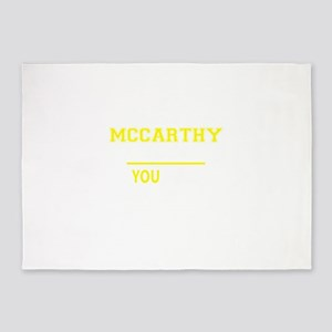 MCCARTHY thing, you wouldn't unders 5'x7'Area Rug