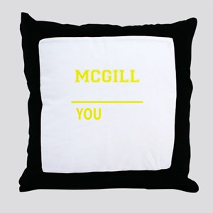 MCGILL thing, you wouldn't understand Throw Pillow