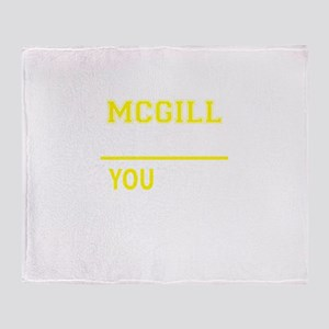 MCGILL thing, you wouldn't understan Throw Blanket