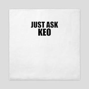 Just ask KEO Queen Duvet